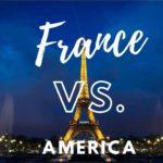 France vs America