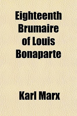 The Eighteenth Brumaire of Louis Bonaparte - French Books