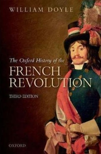 The Oxford History of the French Revolution Book by William Doyle