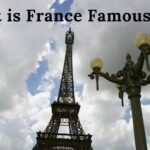 What is France Famous For?